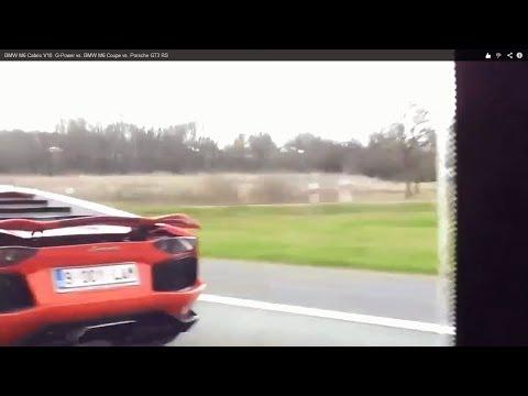 BMW M6 Cabrio V10  G-Power vs. AVENTADOR  vs. Porsche GT3  vs. BMW M6 Coupe