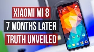 Xiaomi Mi 8 Review After 7 Months Android 9 Pie Flagship In 2019