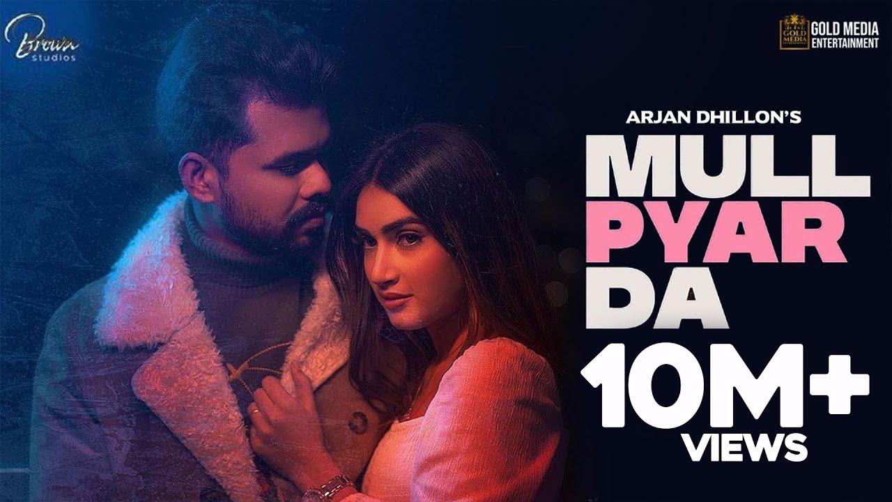 MULL PYAR DA (Official Video) Arjan Dhillon | Jay B singh | Latest Punjabi Songs 2021