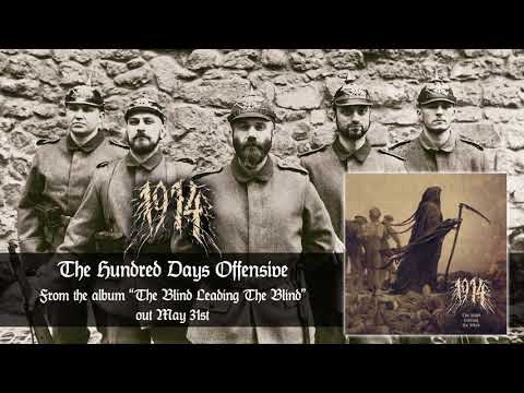 1914 - The Hundred Days Offensive (Official Audio) | Napalm Records
