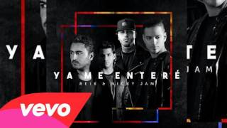 Video Nicky Jam Ft. Reik - Ya Me Enteré (Oficial Remix) download MP3, 3GP, MP4, WEBM, AVI, FLV November 2017