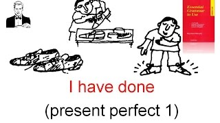 Время настоящее совершённое (Present Perfect)