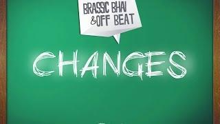 Changes - Hindi Rap | Bakchod Brothers | Lyrics Video | Brassic Bhai ft. Off Beat