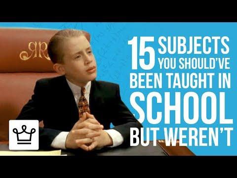 15 SUBJECTS You Should've Been Taught In SCHOOL But Weren't