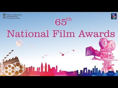 Presentation of 65th National Film Awards