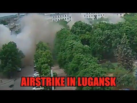 Airstrike in Lugansk