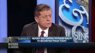 Judge Napolitano: SAC Capital To Pay $1.2B In Fines, Wall St. & Bill de Blasio