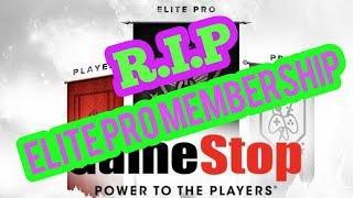* The End Of Gamestop Elite Pro Membership *