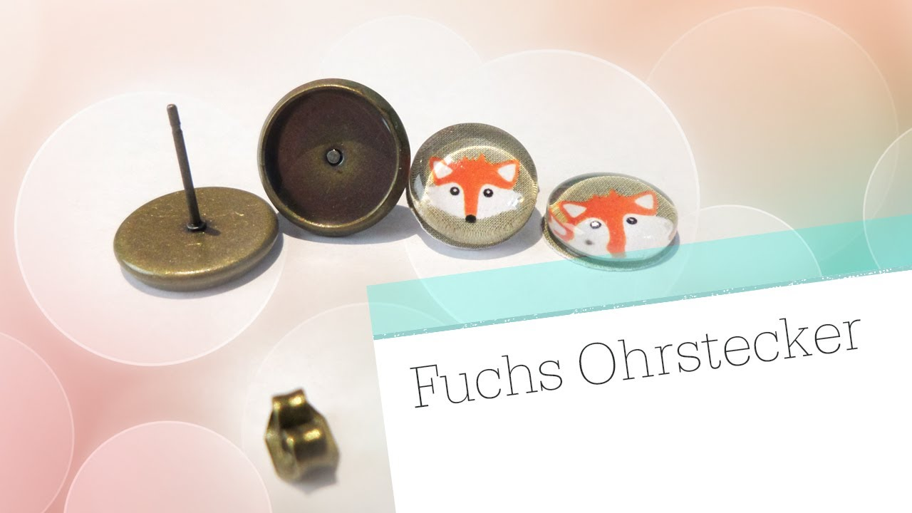 diy glas ohrstecker fuchs cabochon schmuck tutorial youtube. Black Bedroom Furniture Sets. Home Design Ideas