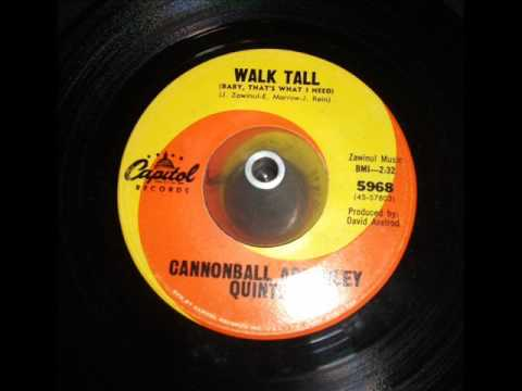 Cannonball Adderley Quintet - Walk Tall