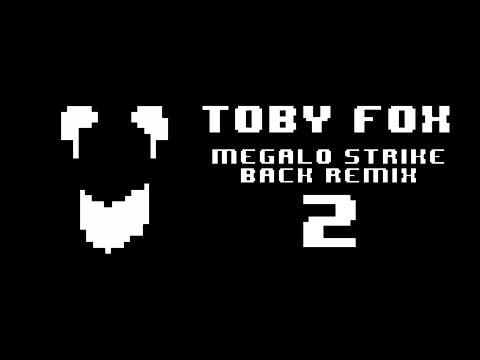 Toby Fox - Megalo Strike Back Remix 2