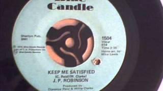 J.P. ROBINSON - KEEP ME SATISFIED