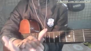 Bài 4: Kỹ thuật quạt chả (Strumming) nhịp 4/4 thường dùng trong nhạc trẻ (Phần 1)