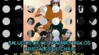 Baixar LOS CRISTALES DE CHILE - SALUDOS A SIGLO MUSICAL 4TO. ANIVERSARIO