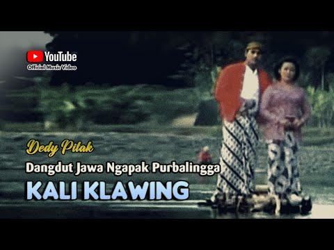 Dedy Pitak ~ KALI KLAWING # Cerita Legenda Sungai Klawing Purbalingga