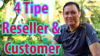 4 Tipe Reseller & Customer