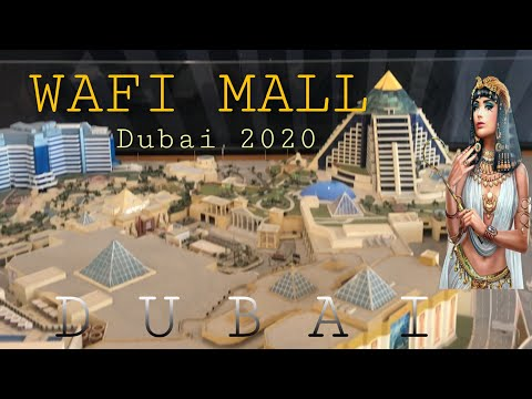 Wafi Mall Dubai UAE 2020