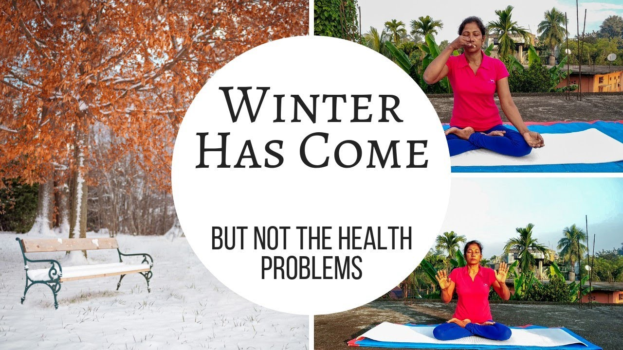 Stop The Winter Health Problems With #yoga