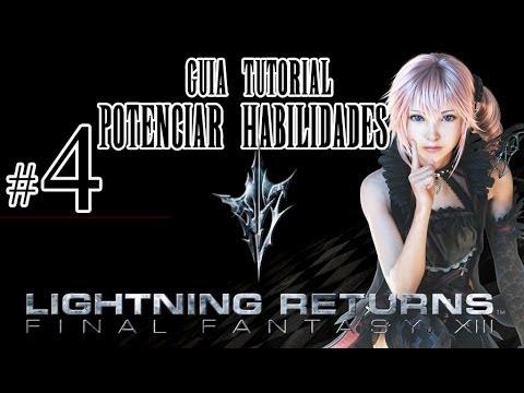 Tutorial Lightning Returns FFXIII - Habilidades Como Subir de Nivel y Potenciarlas - Videoguia HD Es