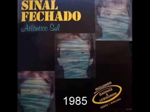 Banda Sinal Fechado - Gatinha 1985