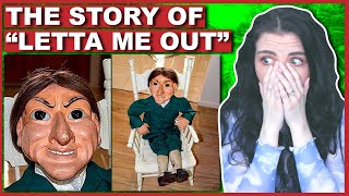 I Hope You NEVER Meet Letta The Doll (LETTA ME OUT)