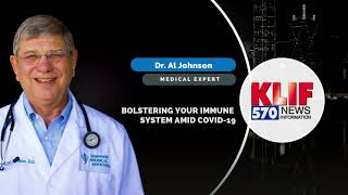 Bolstering your immune system amid COVID-19 || Dr. Al Johnson