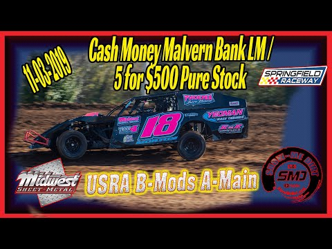 USRA B➜Modified A-Main Springfield Raceway 11➜03➜2019 Dirt Track Racing