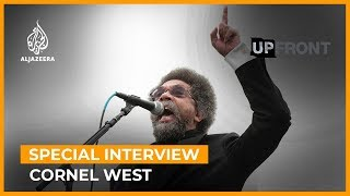 Cornel West: There is