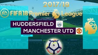 FIFA 18 Huddersfield vs Manchester United | Premier League 2017/18 | PS4 Full Match