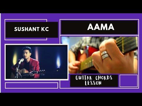 Sushant KC - Aama(Guitar Lesson) #NRK!!!