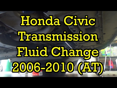 Honda Civic Automatic Transmission Fluid Service 2006 EX (2006-2011 Similar) (Drain and Fill)