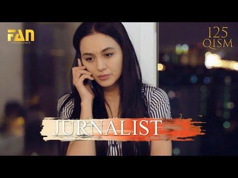 Журналист Сериали 125 - қисм / Jurnalist Seriali 125 - Qism