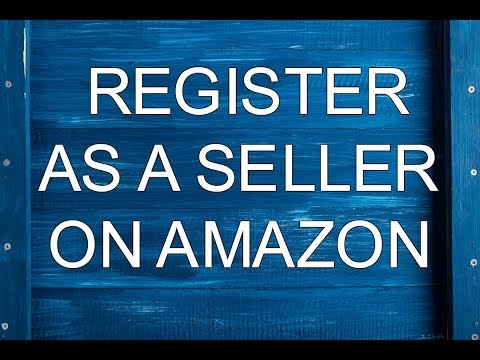 HOW TO REGISTER AS A SELLER ON AMAZON INDIA