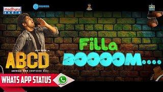 Filla Booom WhatsApp Status | ABCD Telugu Movie | Munthakallu Lyrical Video Song | Madhura Audio