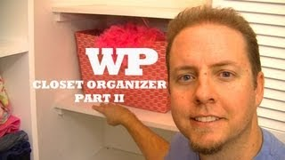 Closet Organizer - Part Ii