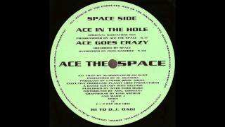 Ace The Space - Ace In The Hole (Original Godfather Mix) (1991)