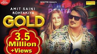 Gold : Amit Saini Rohtakiya, Anjali Raghav | New Haryanvi Songs Haryanavi 2021 | Sonotek Music
