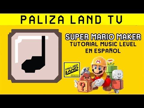 Cómo hacer música en Super Mario Maker - Tutorial para hacer música