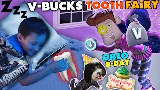 FORTNITE TOOTH FAIRY gives V-BUCKS!! Chase Lost 1st Tooth & OREO's Birthday Treat FUNnel Vision Vlog