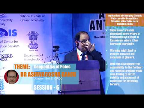 Dr Ashwagosh Ganju: Implications of Changing Climatic Pattern on the Geopolitical situation...