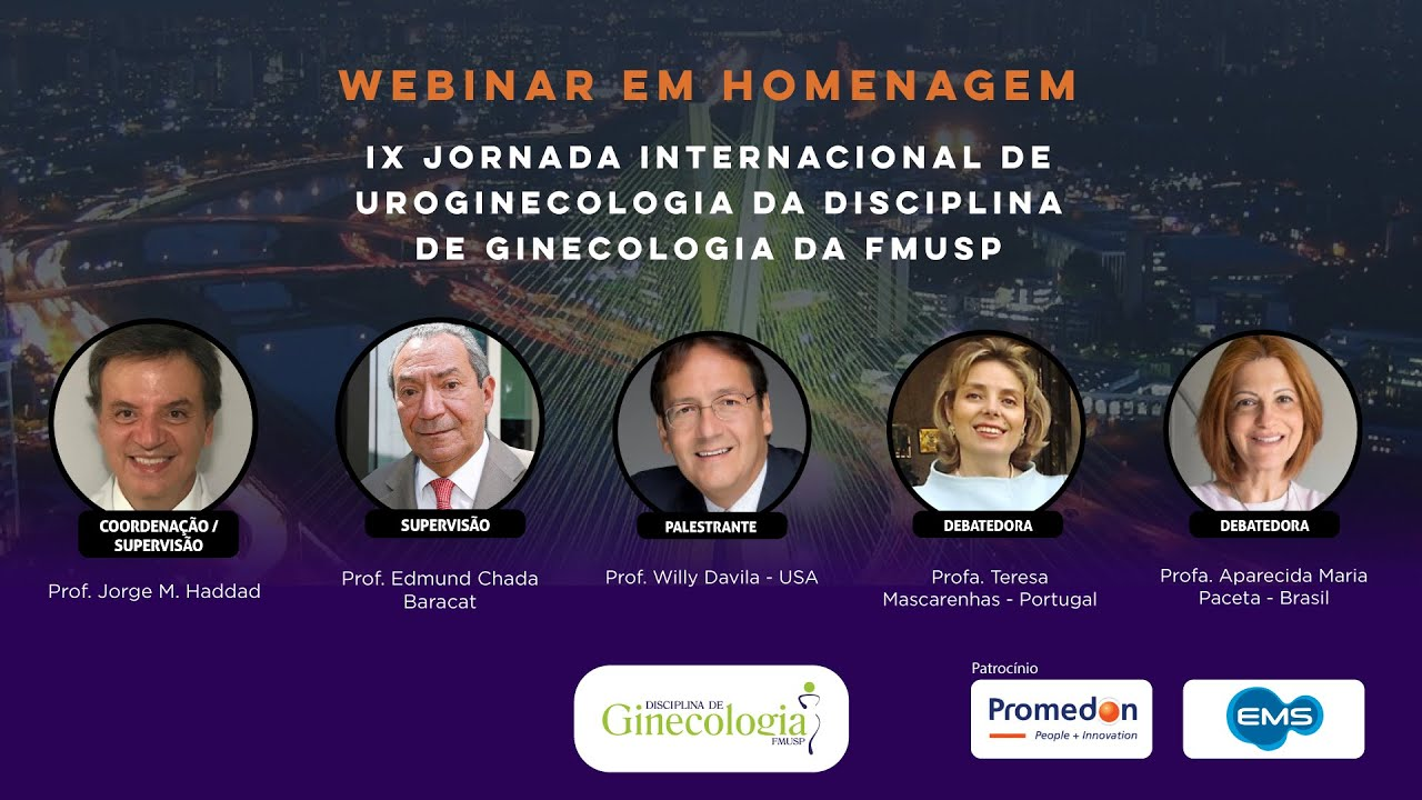Webinar internacional em homenagem à IX Jornada Internacional de Uroginecologia da FMUSP