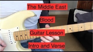The Middle East - Blood - Guitar Lesson - Intro/Verse