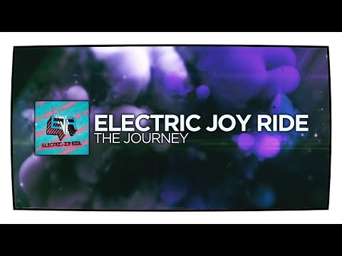 Electric Joy Ride - The Journey