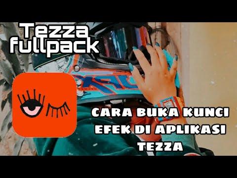 Cara Membuka Kunci Efek Tezza    Tezza Fullpack For Android    Zumandia Ersad