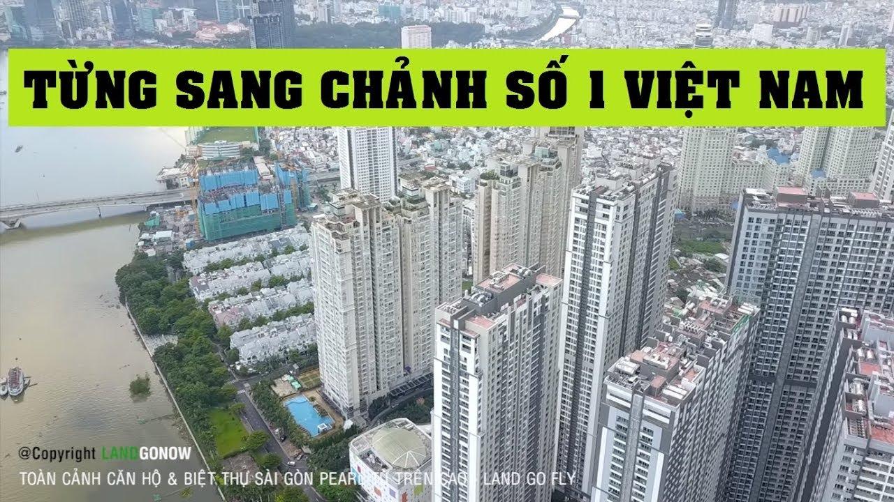 Hòn ngọc viễn đông Sài Gòn Pearl – Đẳng cấp Sài Thành – Land Go Fly ✔