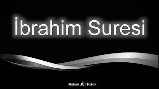 Ibrahim Suresi - Ruhunu Temizlemek ve Güzel Ahlak Sahibi Olmak İçin
