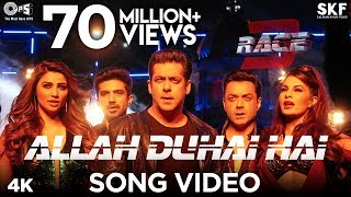 Allah Duhai Hai (Video Song) | Race 3 (2018)
