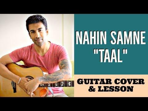 Nahin Samne - Taal | Hariharan | A R Rahman | Guitar Cover + Lesson