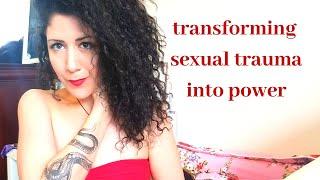Transforming SEXUAL Trauma into POWER