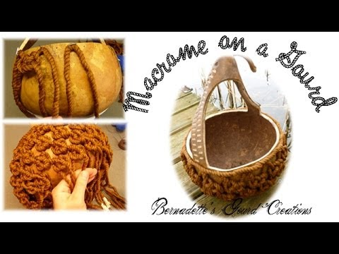 How to Decorate a Dried Gourd with Macrame/Knotting